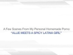 ALLIE MEETS A SPICY LATINA GIRL – AMATEUR BI WIVES Thumb