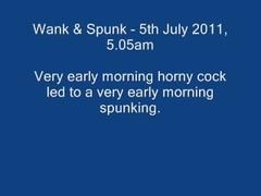 Wank & Spunk - 5th July 2011 Thumb