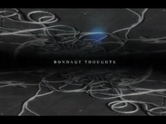 Bondage Thoughts trailer Thumb